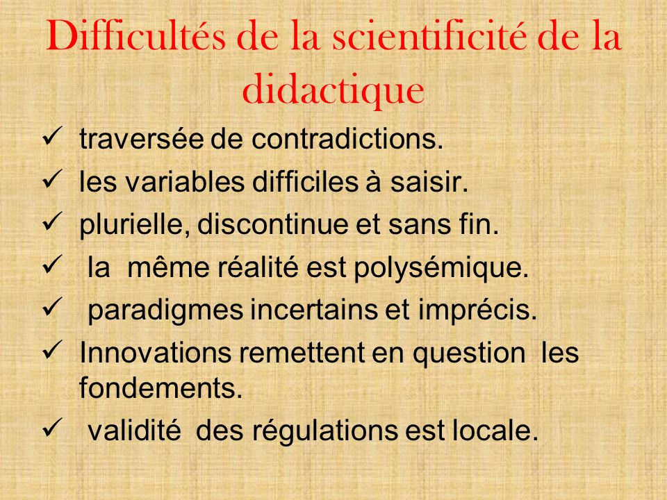 Difficultés de la scientificité de la didactique