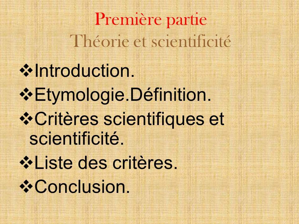 Première partie Théorie et scientificité