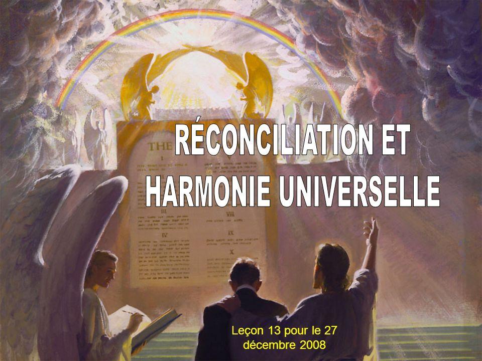 RÉCONCILIATION ET HARMONIE UNIVERSELLE