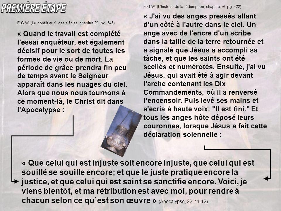 PREMIÈRE ÉTAPE E.G.W. (L histoire de la rédemption, chapitre 59, pg. 422)