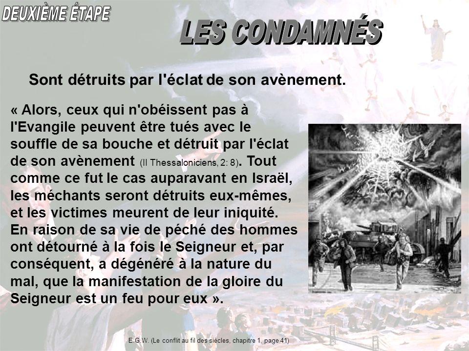 DEUXIÈME ÉTAPE LES CONDAMNÉS