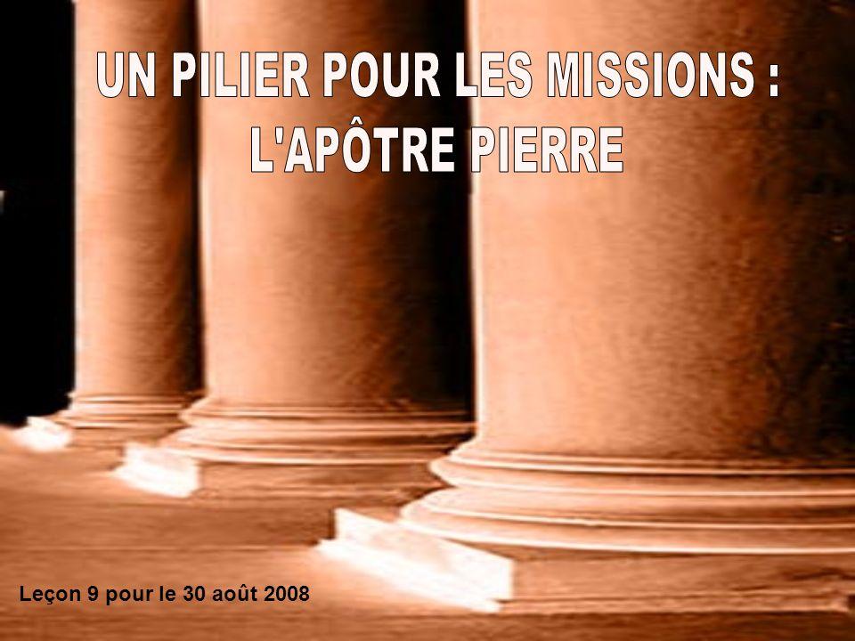 UN PILIER POUR LES MISSIONS :
