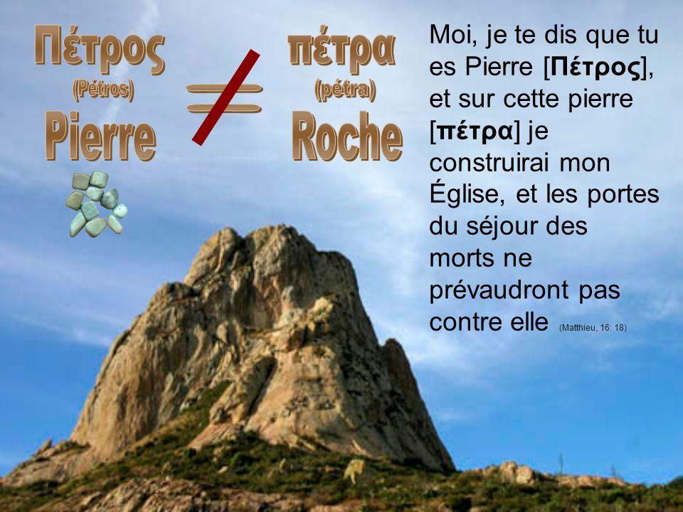 Πέτρος (Pétros) Pierre πέτρα (pétra) Roche =