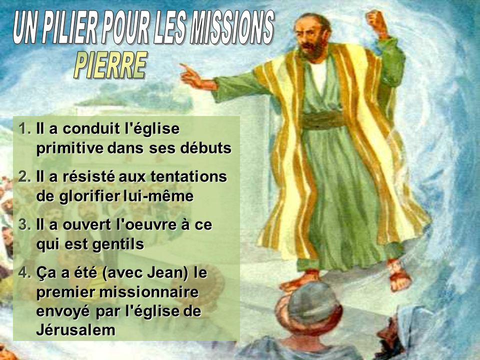 UN PILIER POUR LES MISSIONS