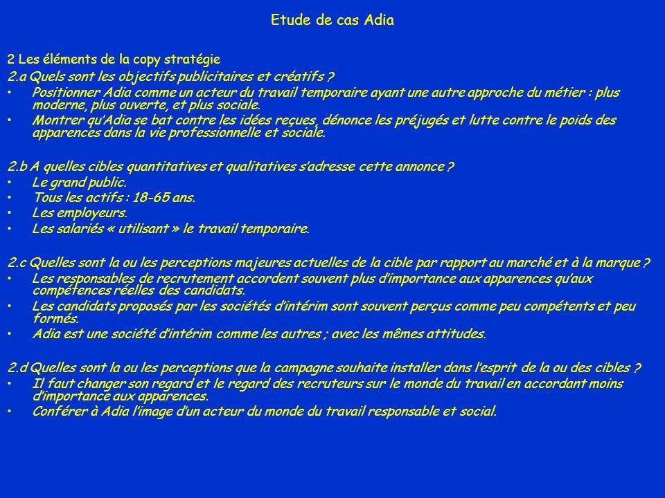 Etude de cas Adia 2 Les éléments de la copy stratégie