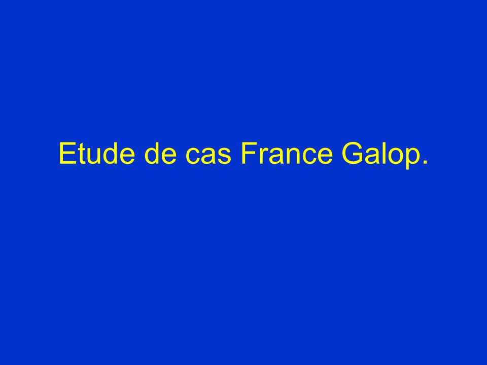 Etude de cas France Galop.