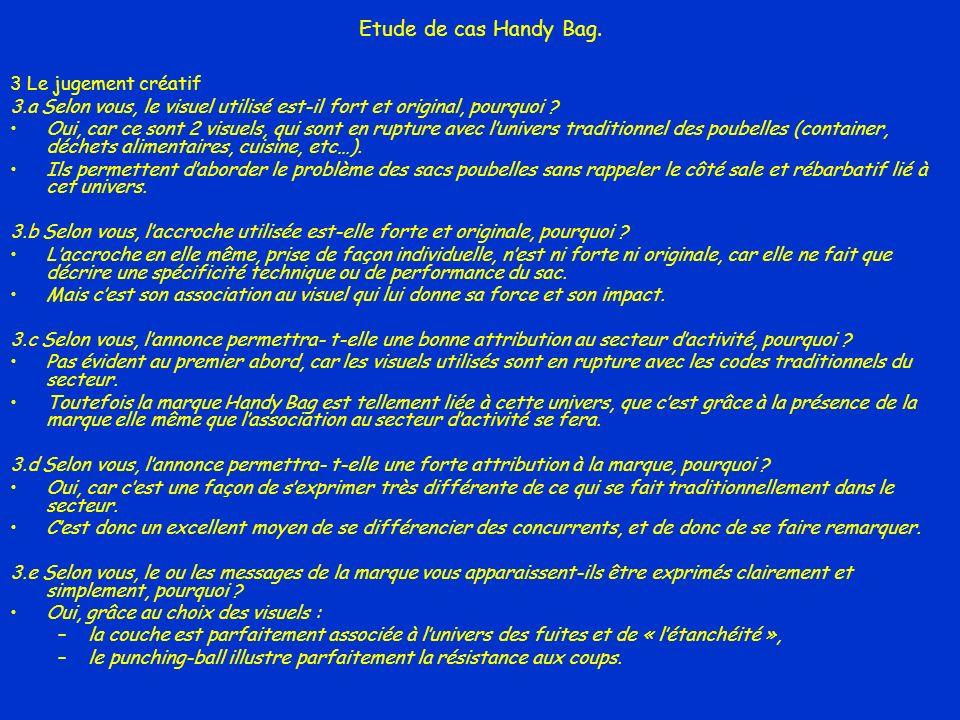 Etude de cas Handy Bag. 3 Le jugement créatif