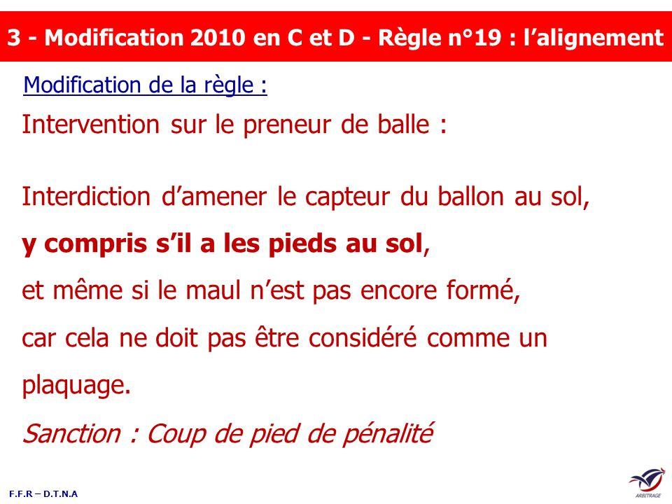 3 - Modification 2010 en C et D - Règle n°19 : l'alignement