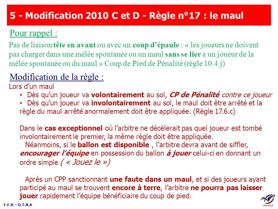 5 - Modification 2010 C et D - Règle n°17 : le maul