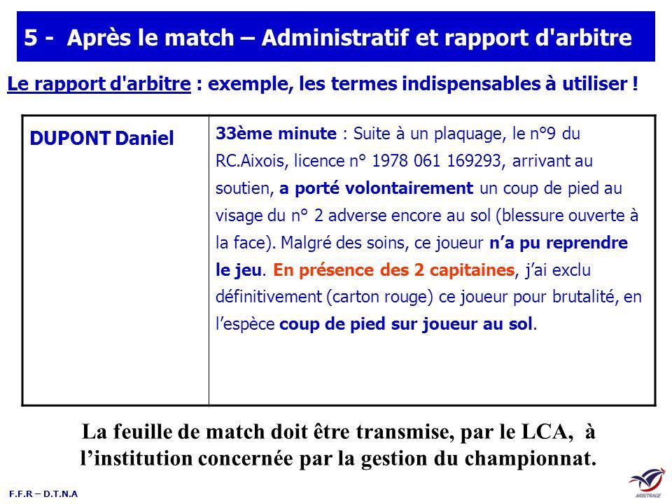 5 - Après le match – Administratif et rapport d arbitre