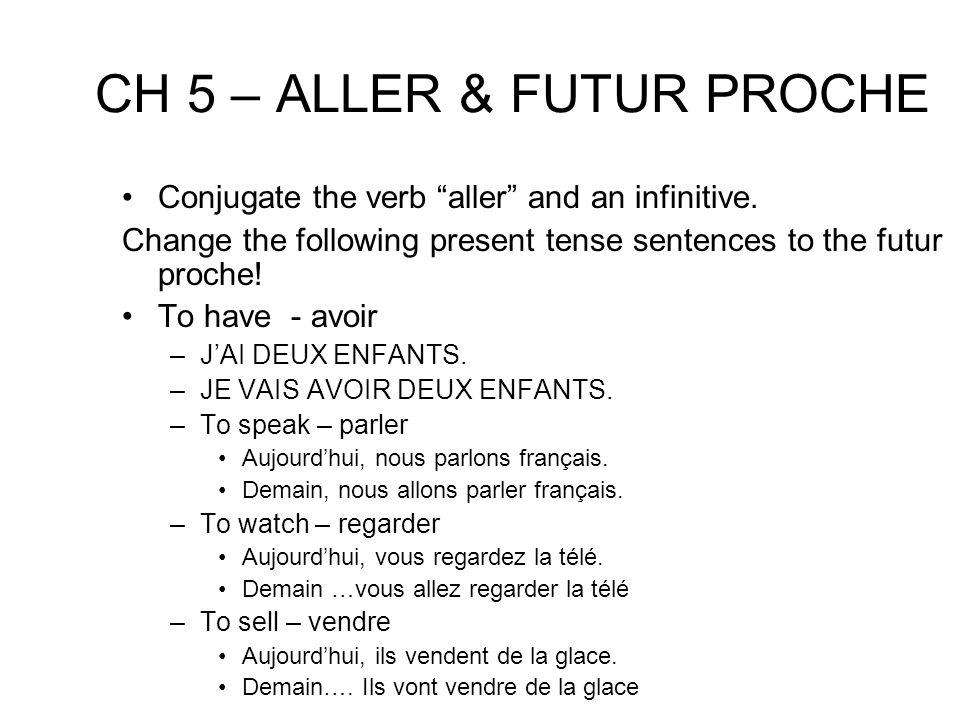 CH 5 – ALLER & FUTUR PROCHE