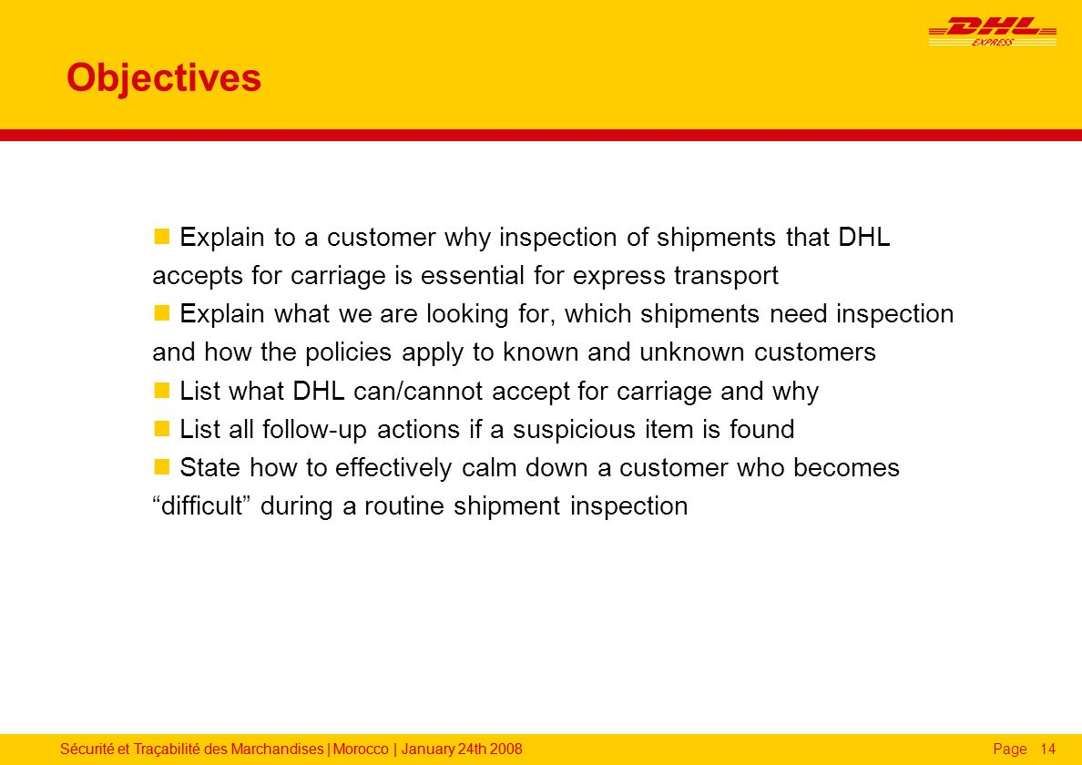 Dhl air express airway bill instructions - Objectives Explain To A Customer Why Inspection Of Shipments That Dhl Accepts For Carriage Is Essential