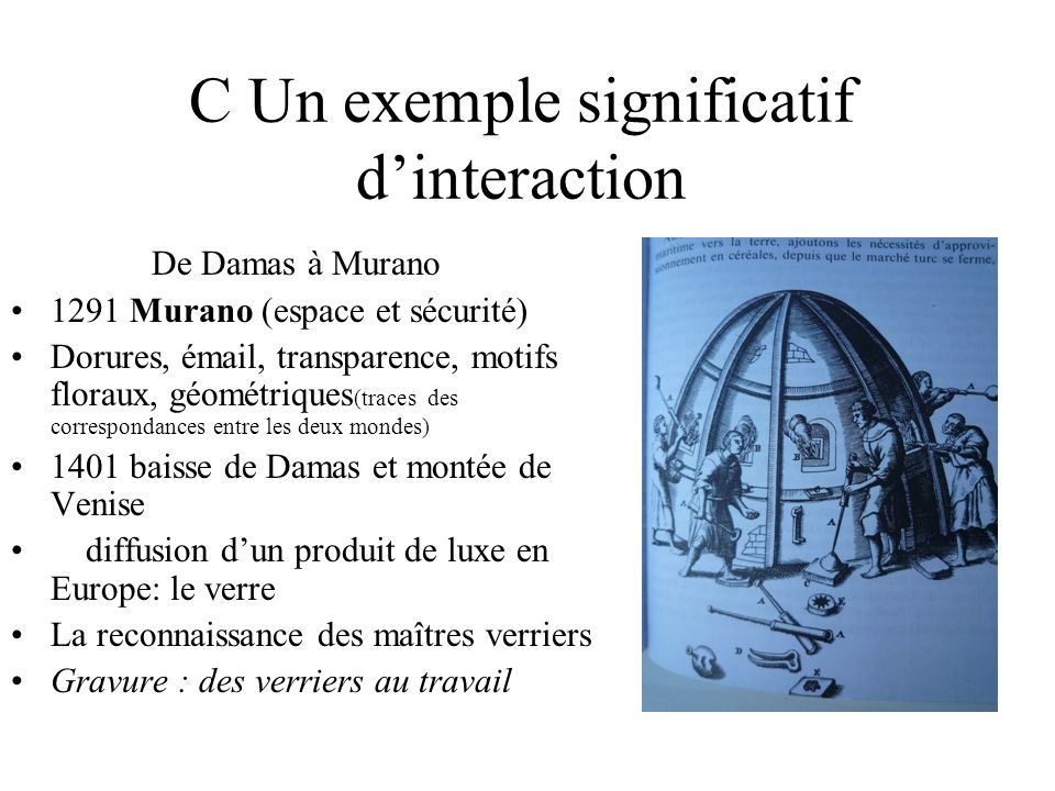C Un exemple significatif d'interaction