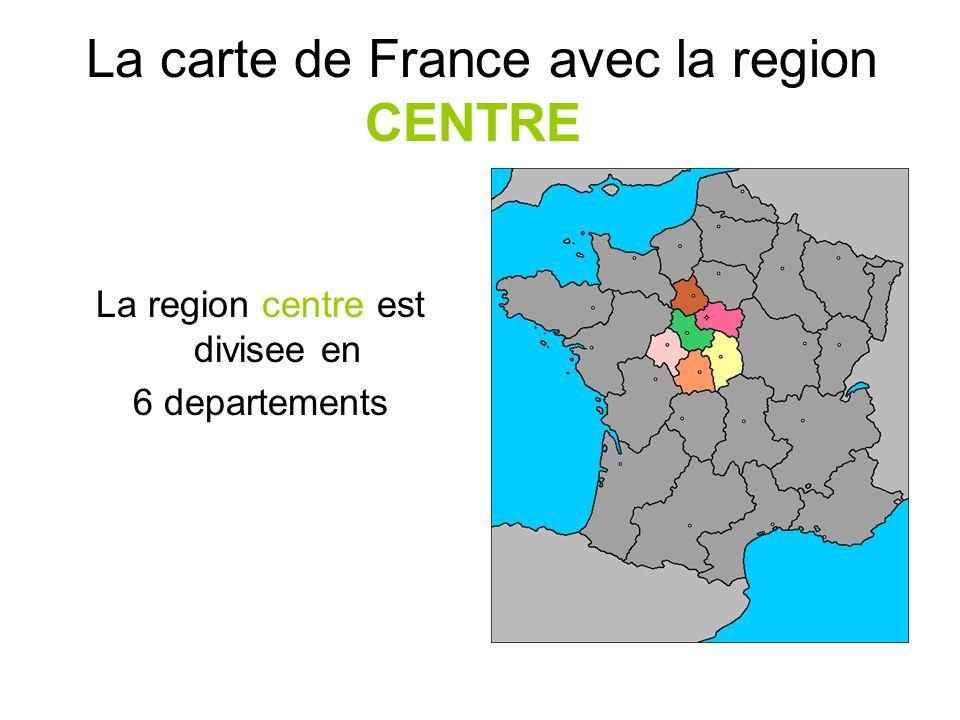 La carte de France avec la region CENTRE