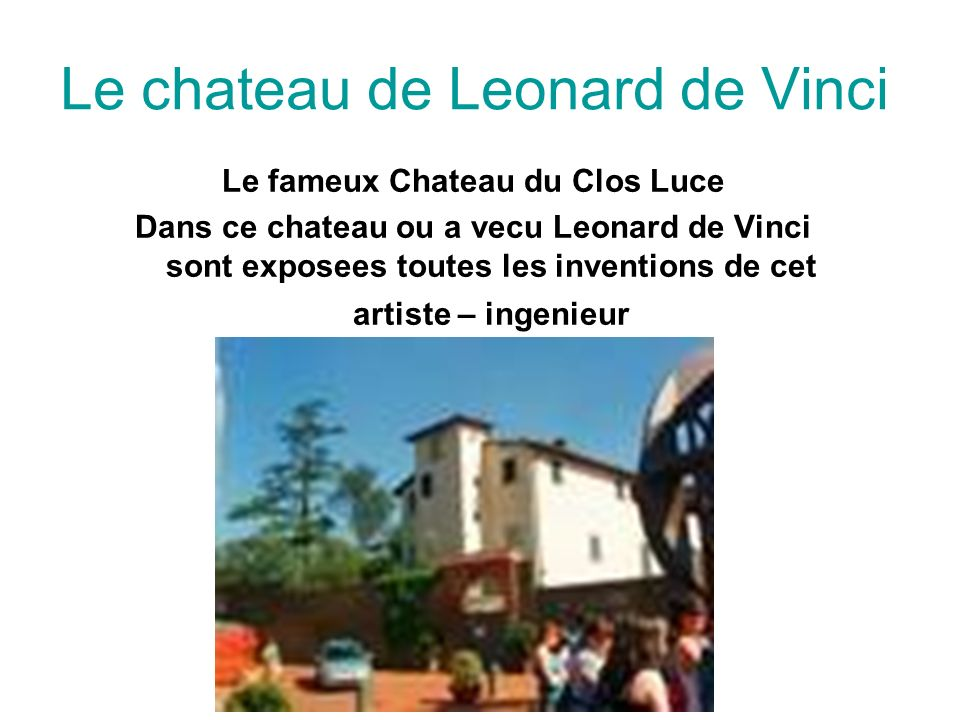Le chateau de Leonard de Vinci