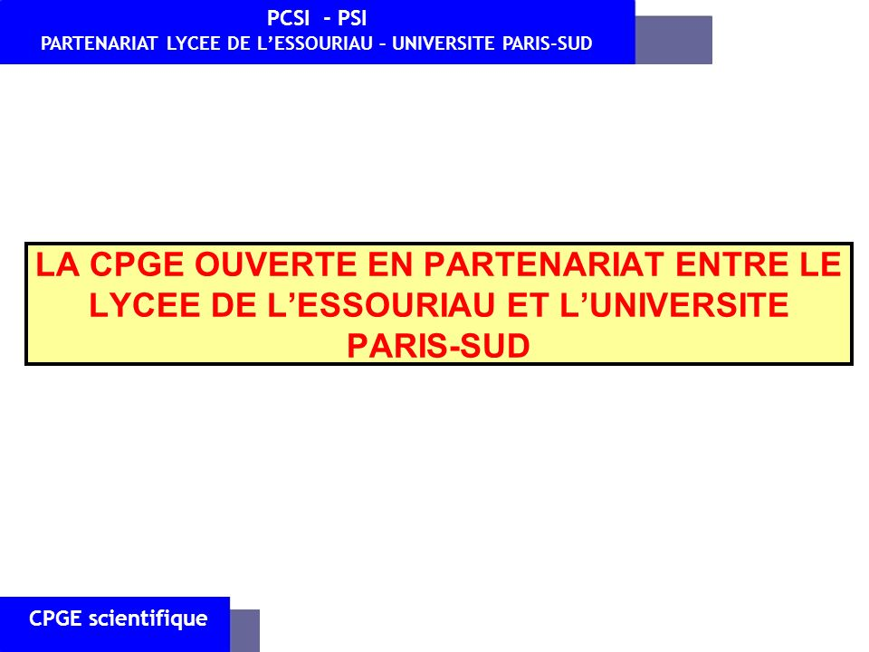 PARTENARIAT LYCEE DE L'ESSOURIAU – UNIVERSITE PARIS-SUD