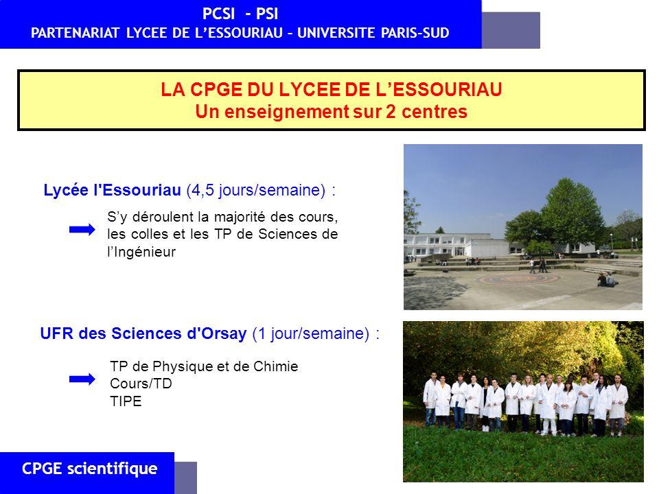 LA CPGE DU LYCEE DE L'ESSOURIAU Un enseignement sur 2 centres