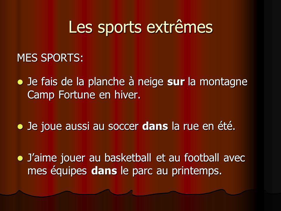 Les sports extrêmes MES SPORTS: