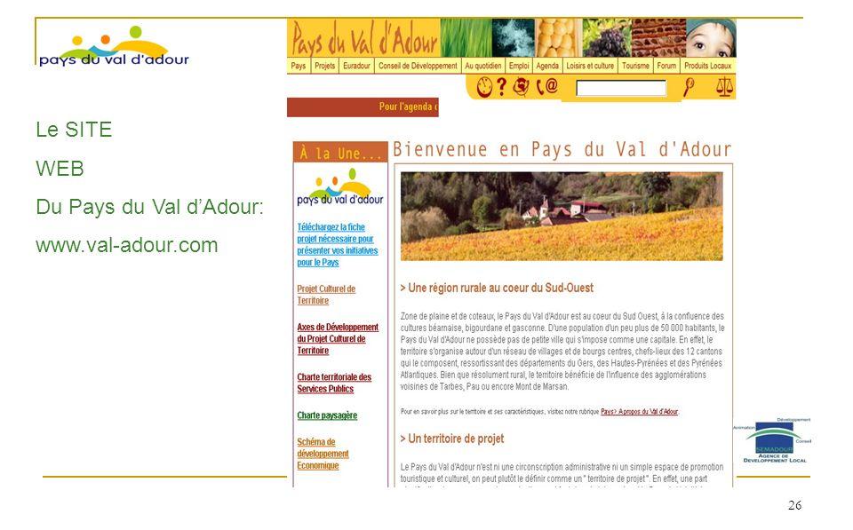Le SITE WEB Du Pays du Val d'Adour: www.val-adour.com