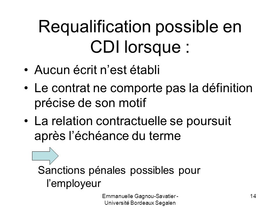 Requalification possible en CDI lorsque :