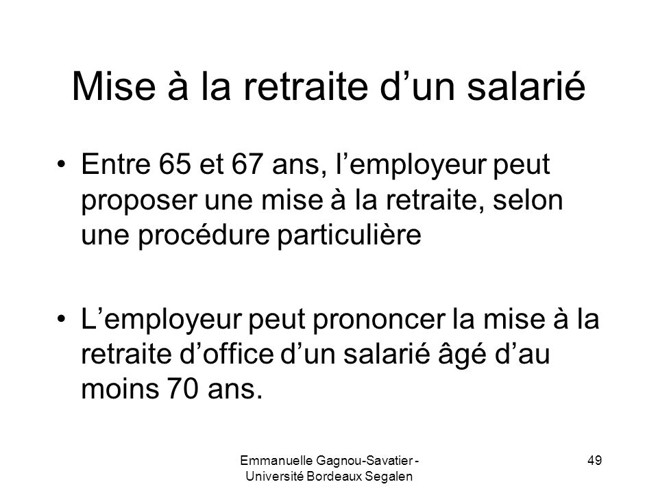 Mise à la retraite d'un salarié