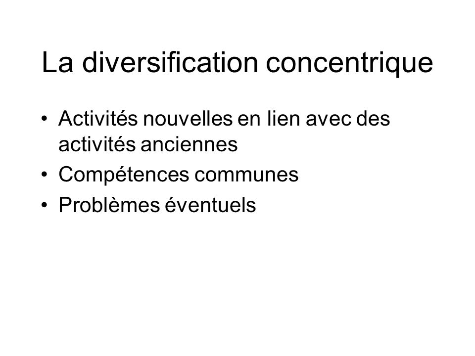La diversification concentrique