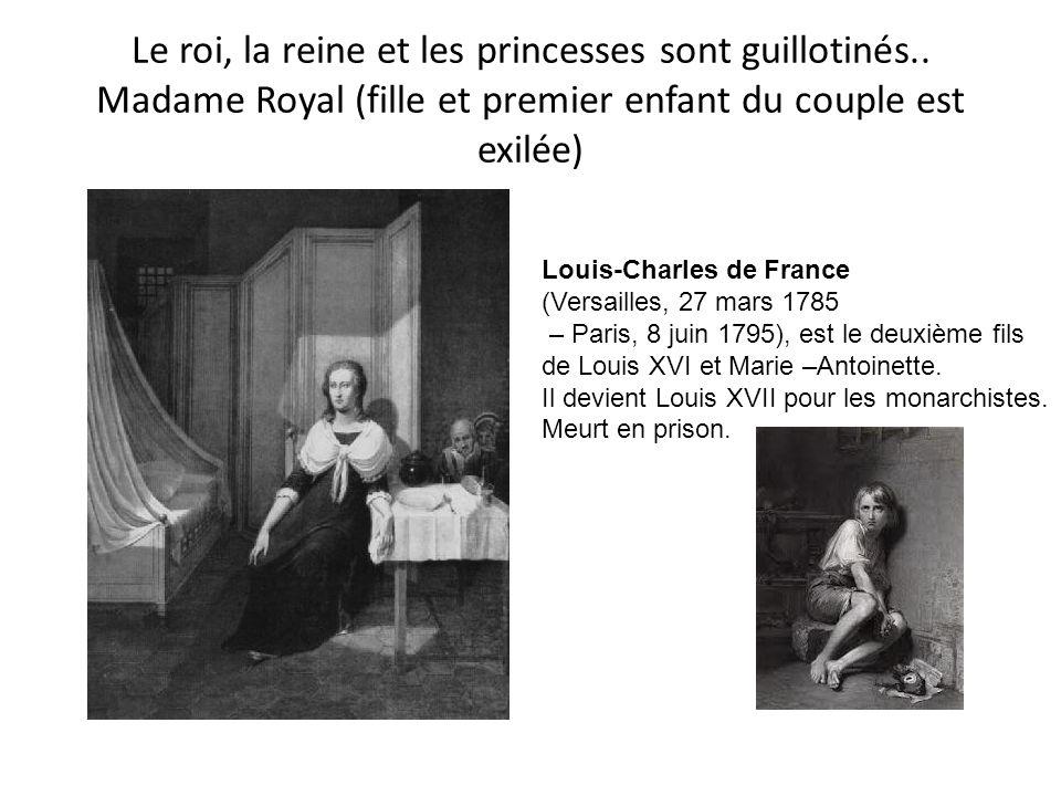 Le roi, la reine et les princesses sont guillotinés