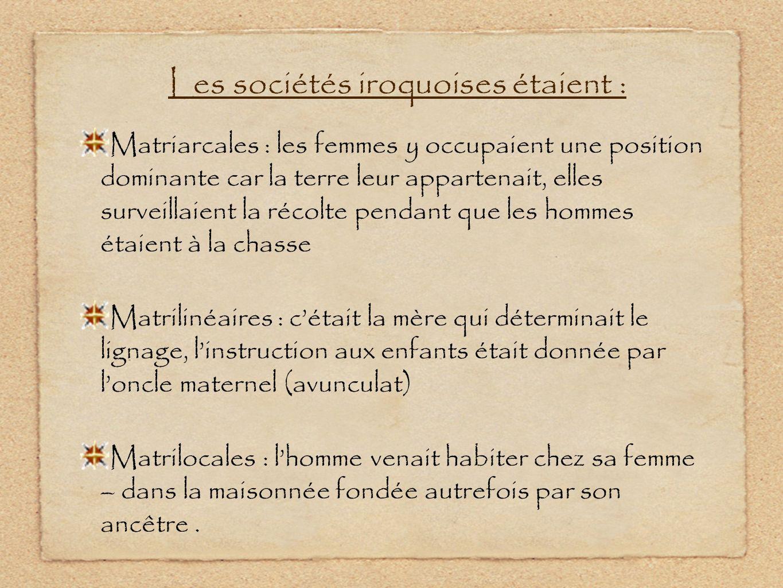 Les sociétés iroquoises étaient :