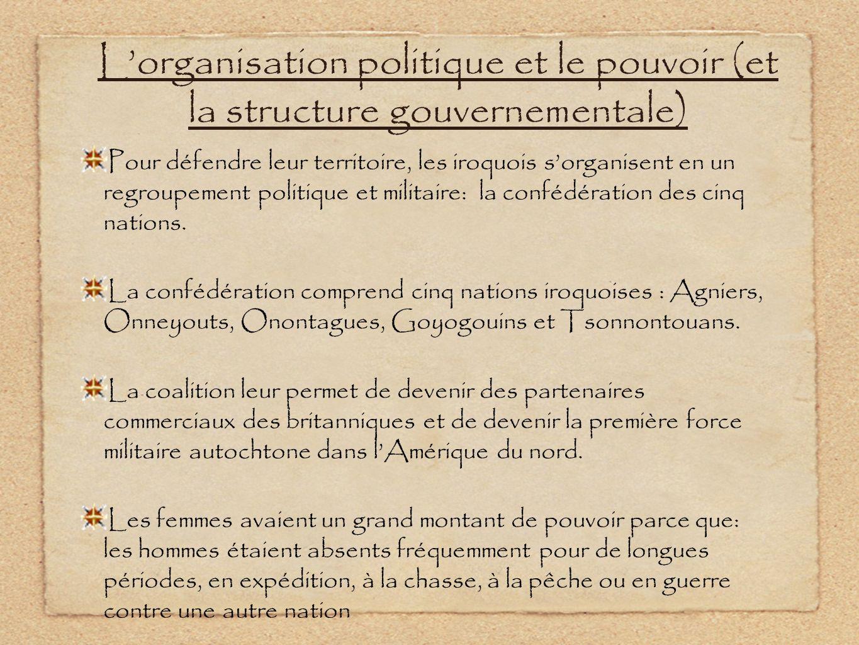 L'organisation politique et le pouvoir (et la structure gouvernementale)