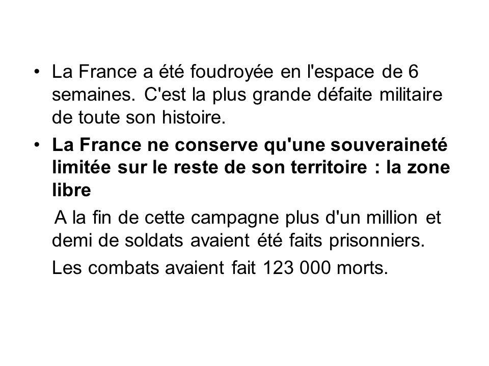 La France a été foudroyée en l espace de 6 semaines