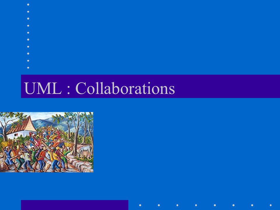 UML : Collaborations