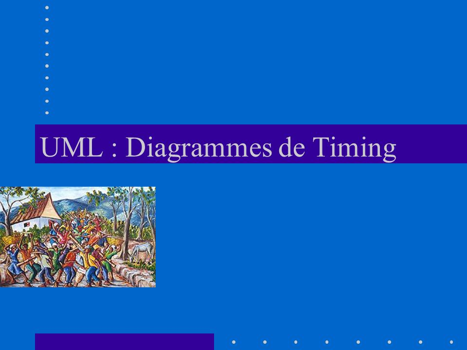 UML : Diagrammes de Timing