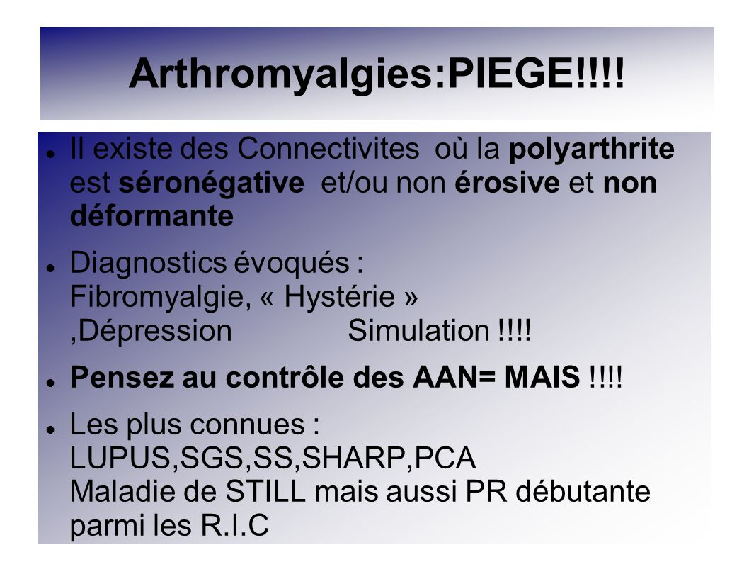Arthromyalgies:PIEGE!!!!