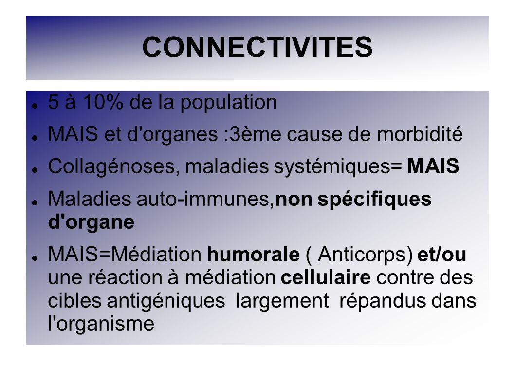 CONNECTIVITES 5 à 10% de la population