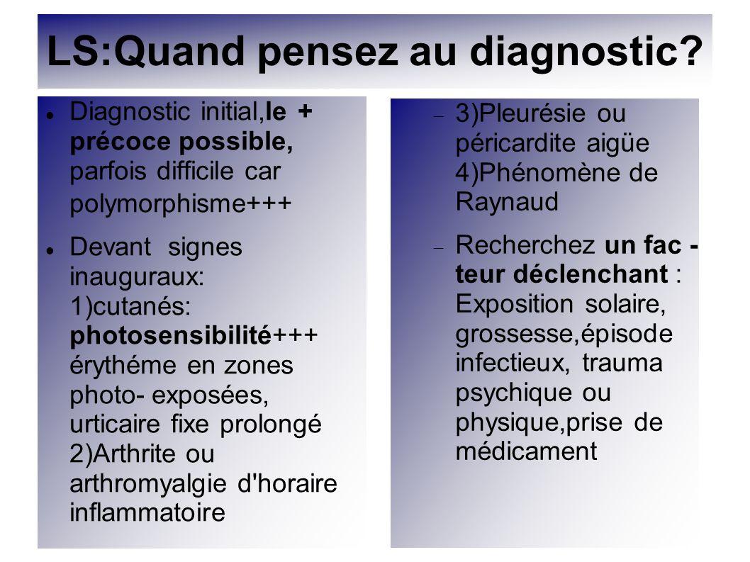 LS:Quand pensez au diagnostic