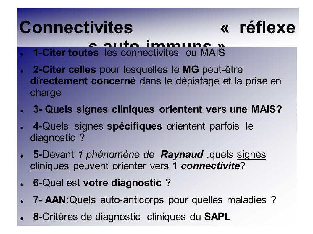 Connectivites « réflexes auto-immuns »