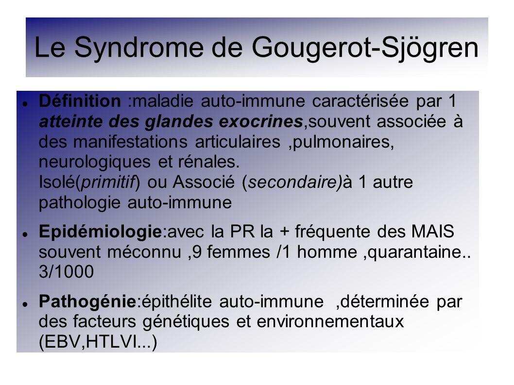 Le Syndrome de Gougerot-Sjögren