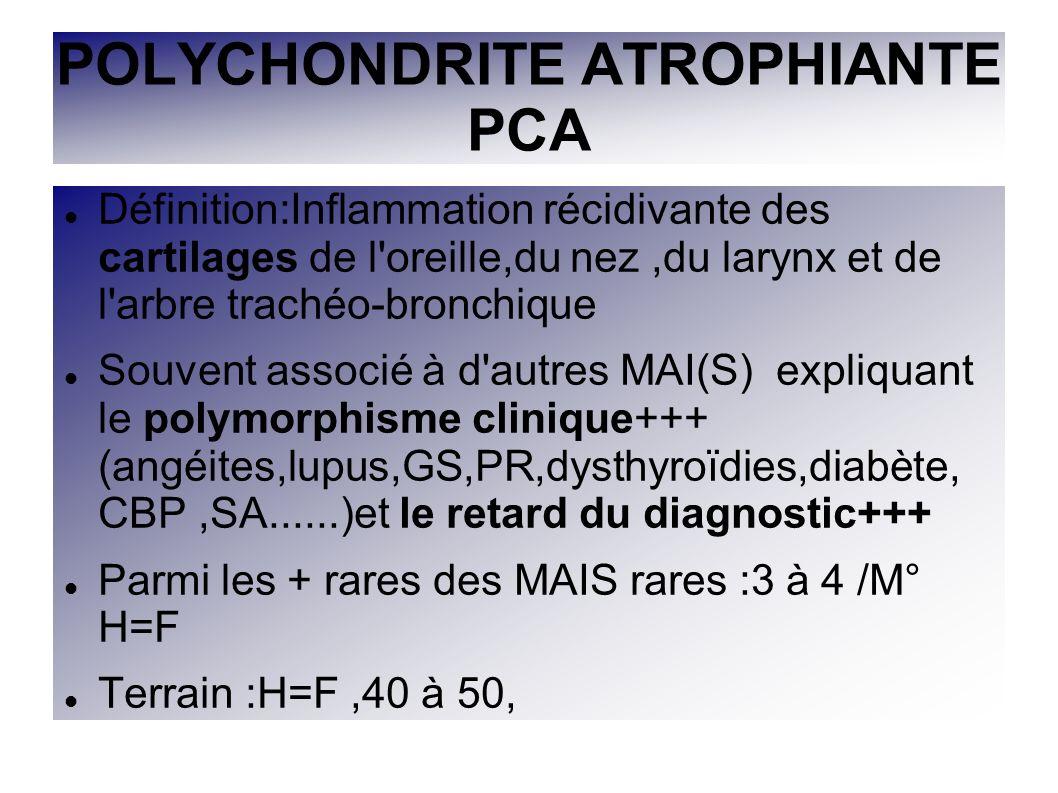 POLYCHONDRITE ATROPHIANTE PCA