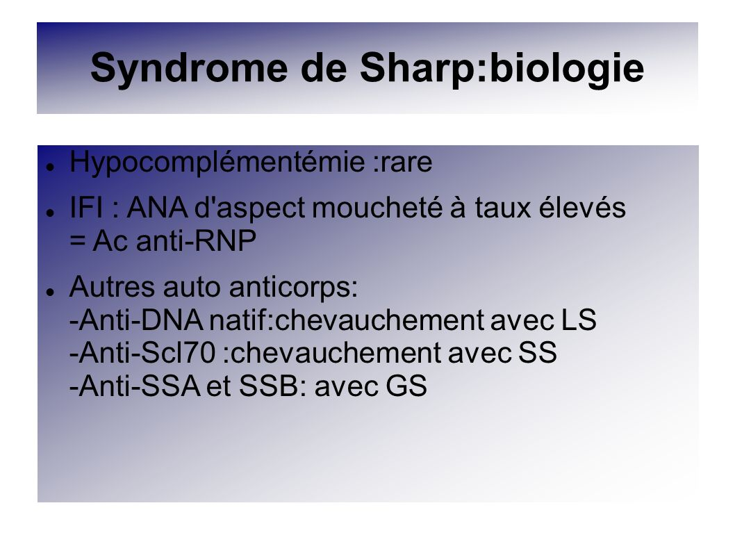 Syndrome de Sharp:biologie