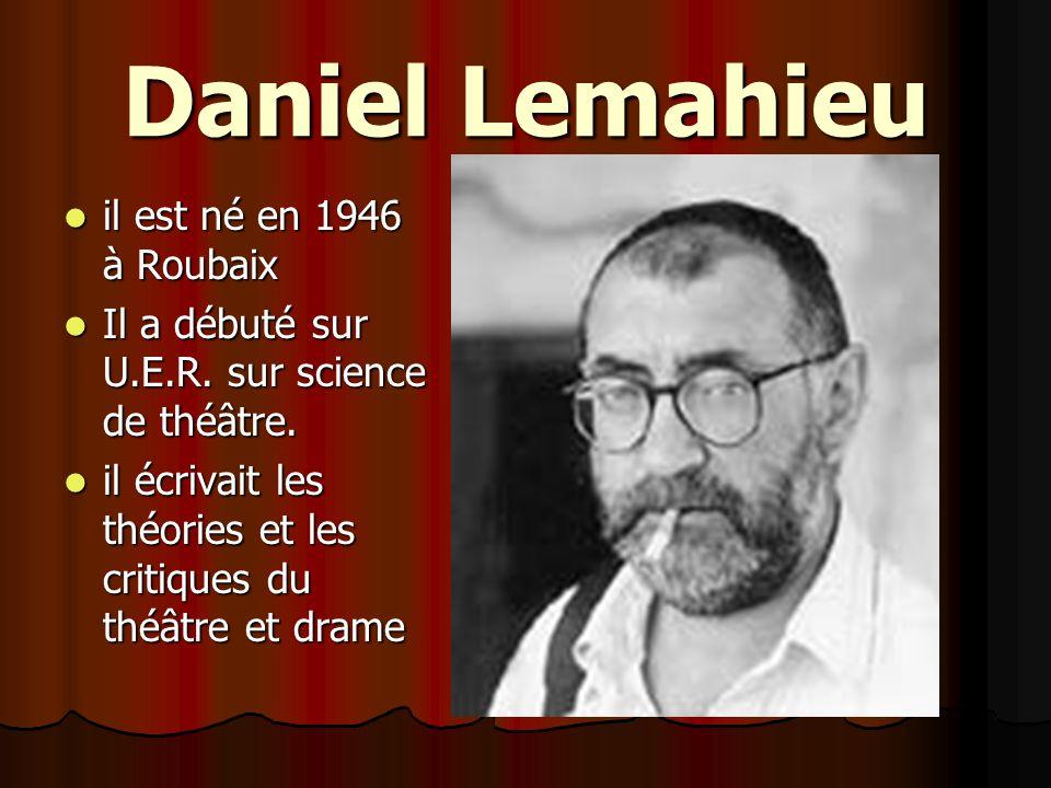 Daniel Lemahieu il est né en 1946 à Roubaix