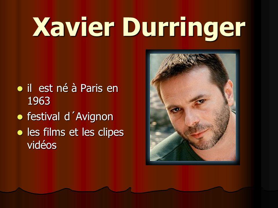 Xavier Durringer il est né à Paris en 1963 festival d´Avignon