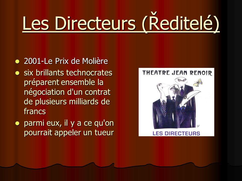 Les Directeurs (Ředitelé)