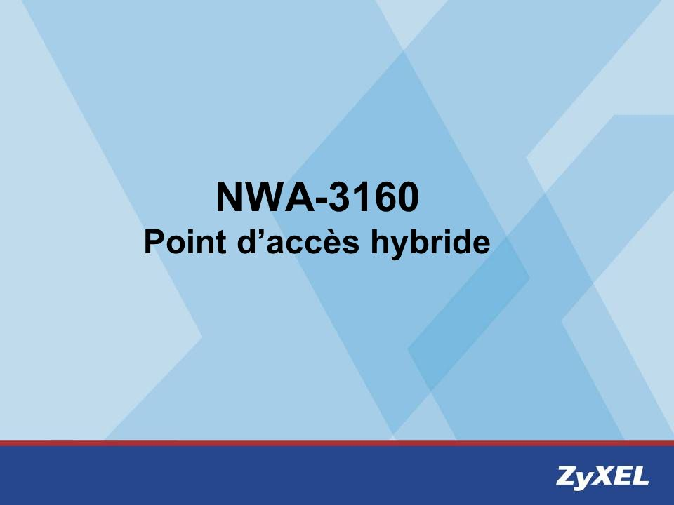 NWA-3160 Point d'accès hybride