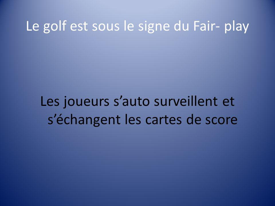 Le golf est sous le signe du Fair- play