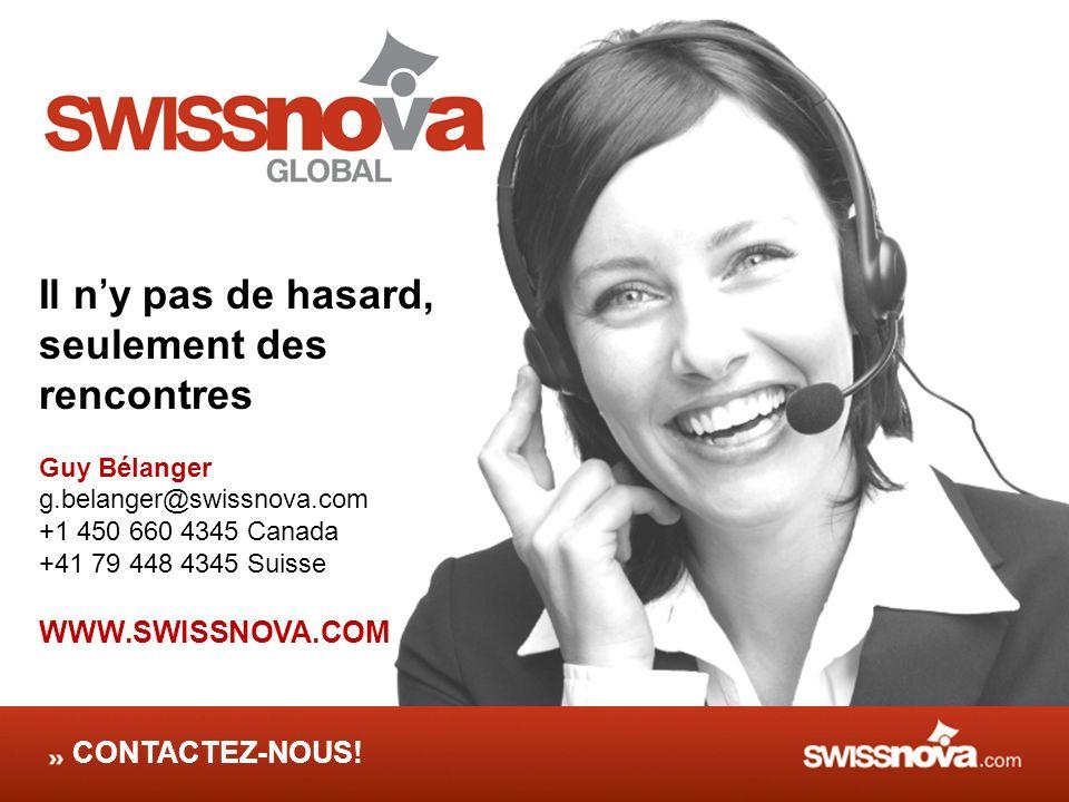 Il n'y pas de hasard, seulement des rencontres WWW.SWISSNOVA.COM