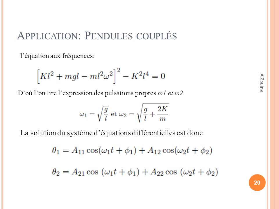 Application: Pendules couplés