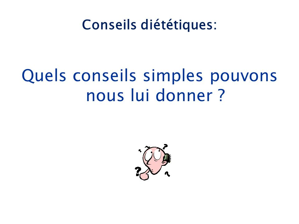 Conseils diététiques: