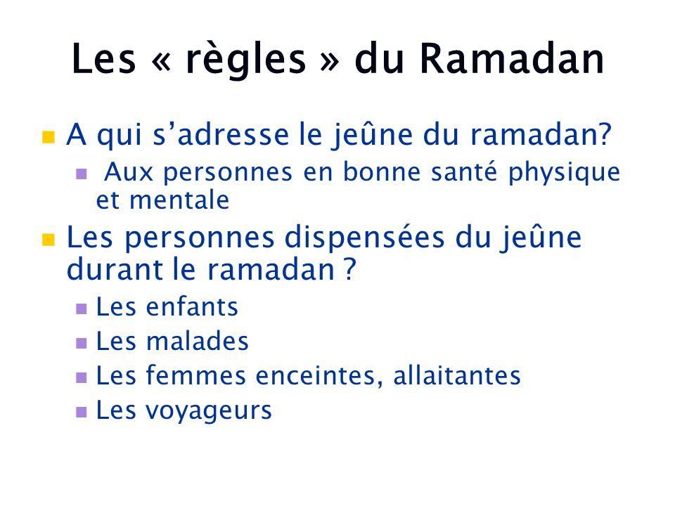 Les « règles » du Ramadan