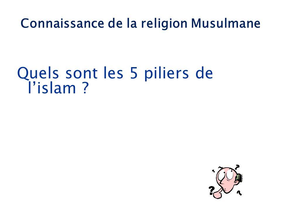 Quels sont les 5 piliers de l'islam