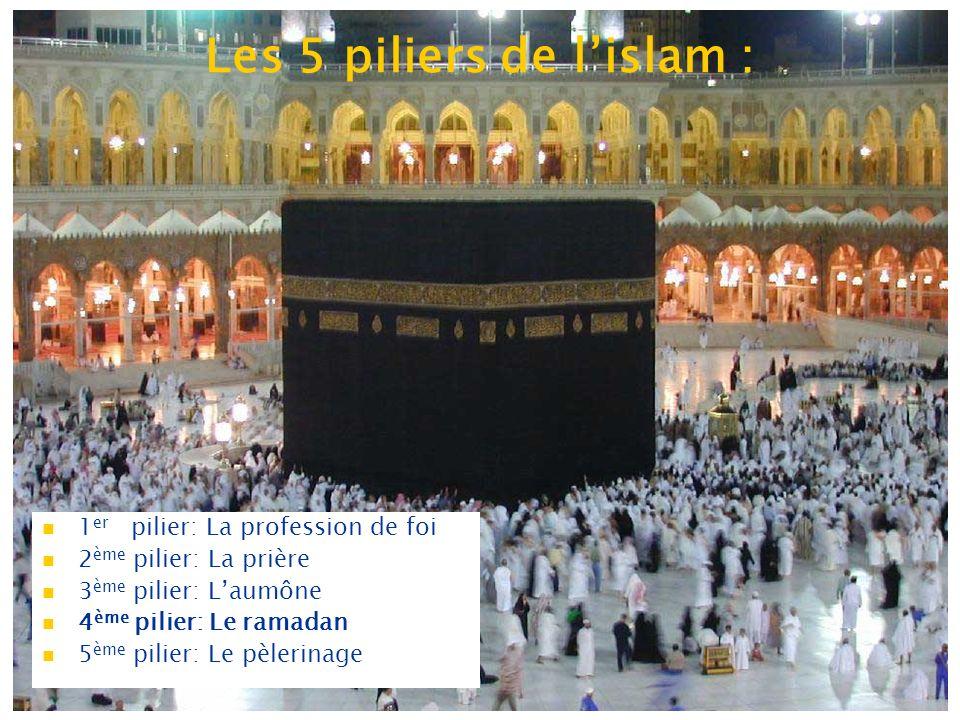 Les 5 piliers de l'islam :